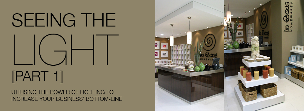 Utilising the power of good lighting to increase your business' bottom-line profits